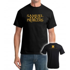 Samuel Has Problems Tee